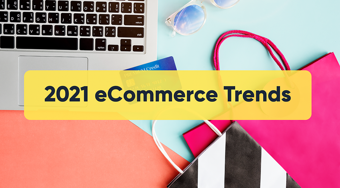 top-ecommerce-trends-for-2021
