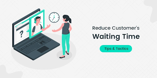 reduce waiting time and error