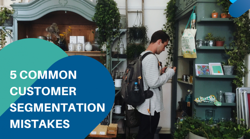 5 customer segmentation common mistakes