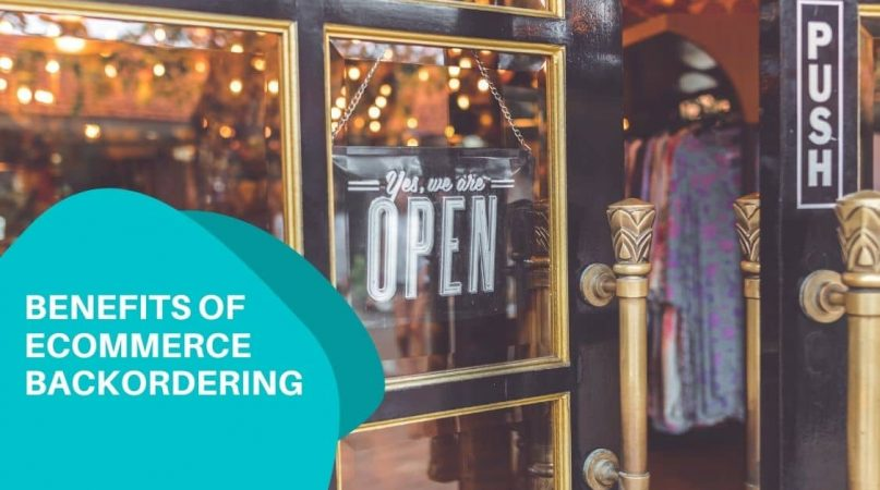 ecommerce backordering benefits