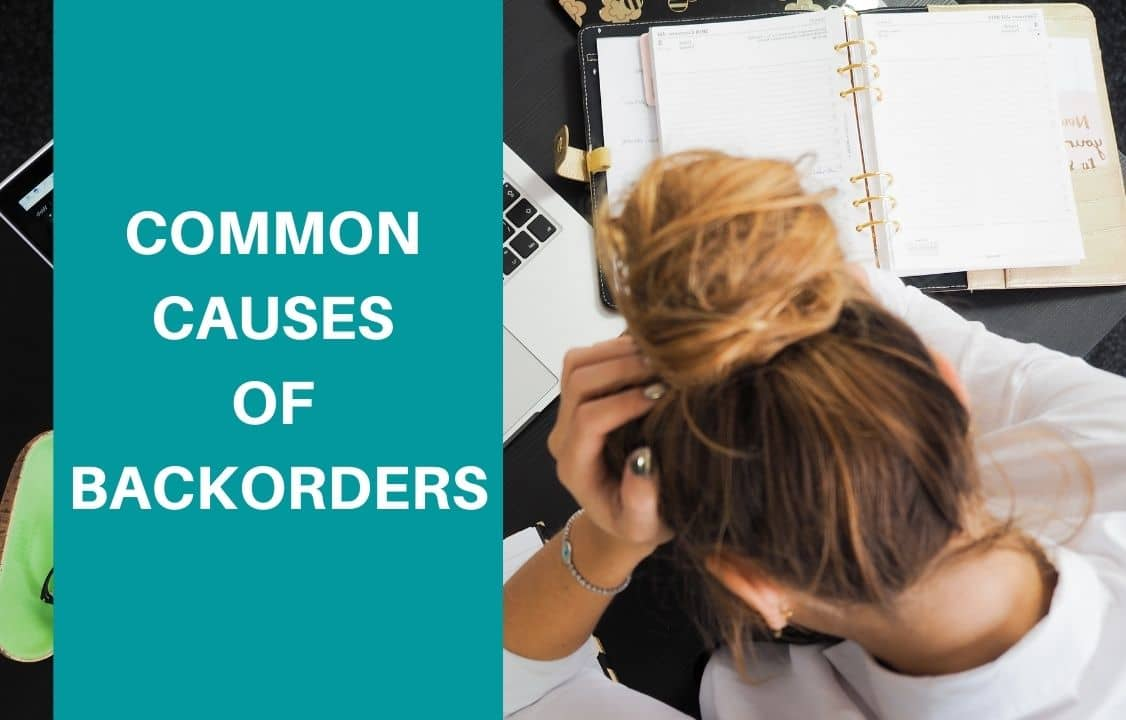 causes of backorders