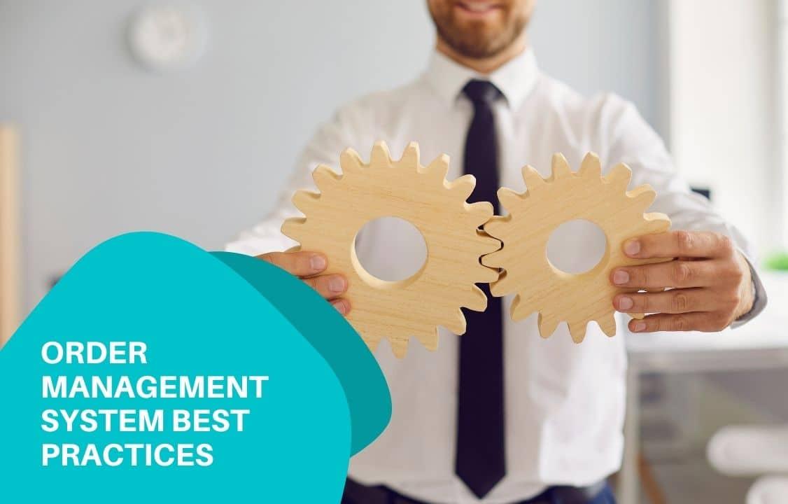 Order management system best practices