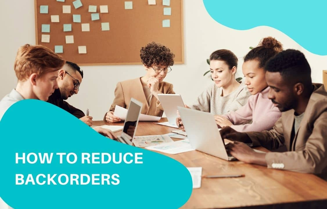 how to reduce backorders
