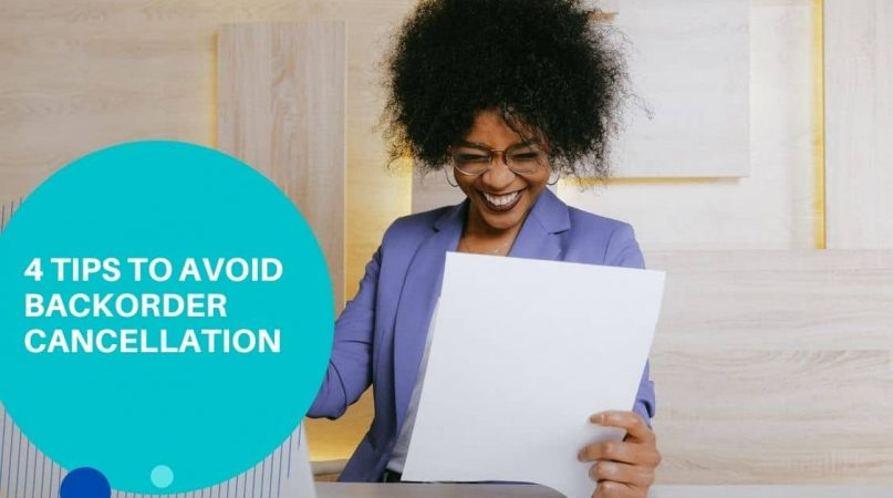 4 tips to avoid backorder cancellation