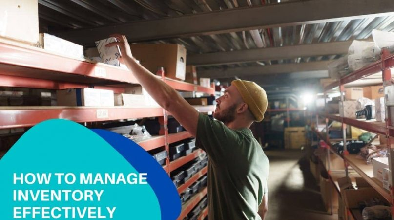 How to manage inventory effectively