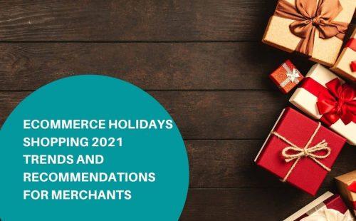 ecommerce holidays 2021