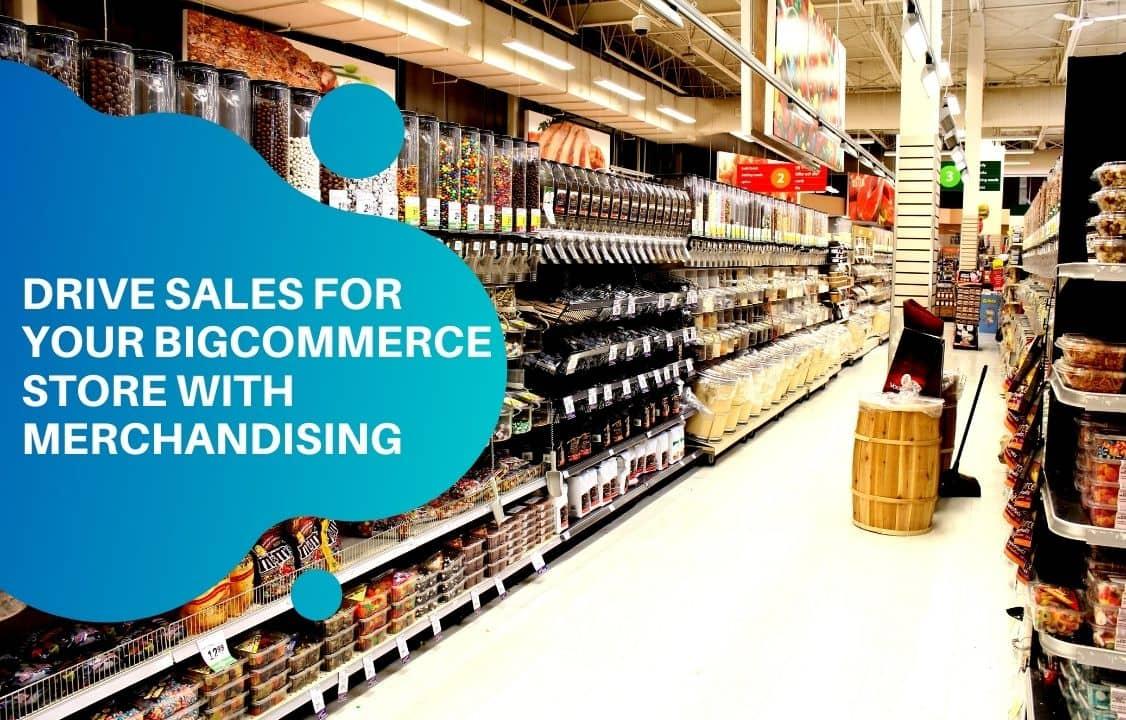 bigcommerce merchandising