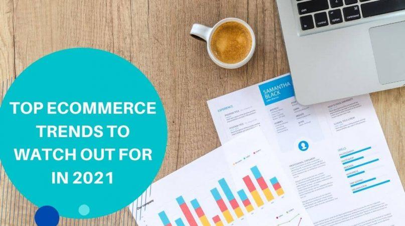 ecommerce trends 2021
