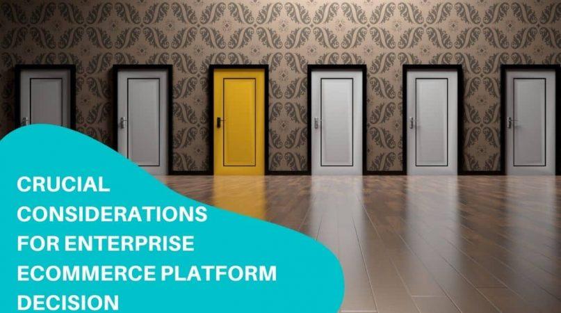 enterprise eCommerce platform decision