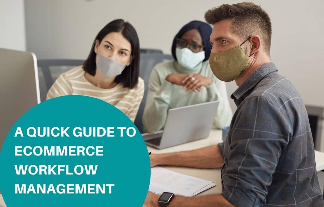 eCommerce Workflow Management