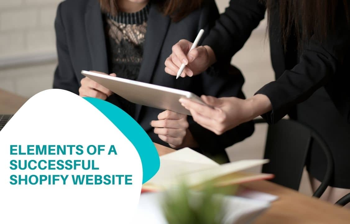 Elements of a successful Shopify website