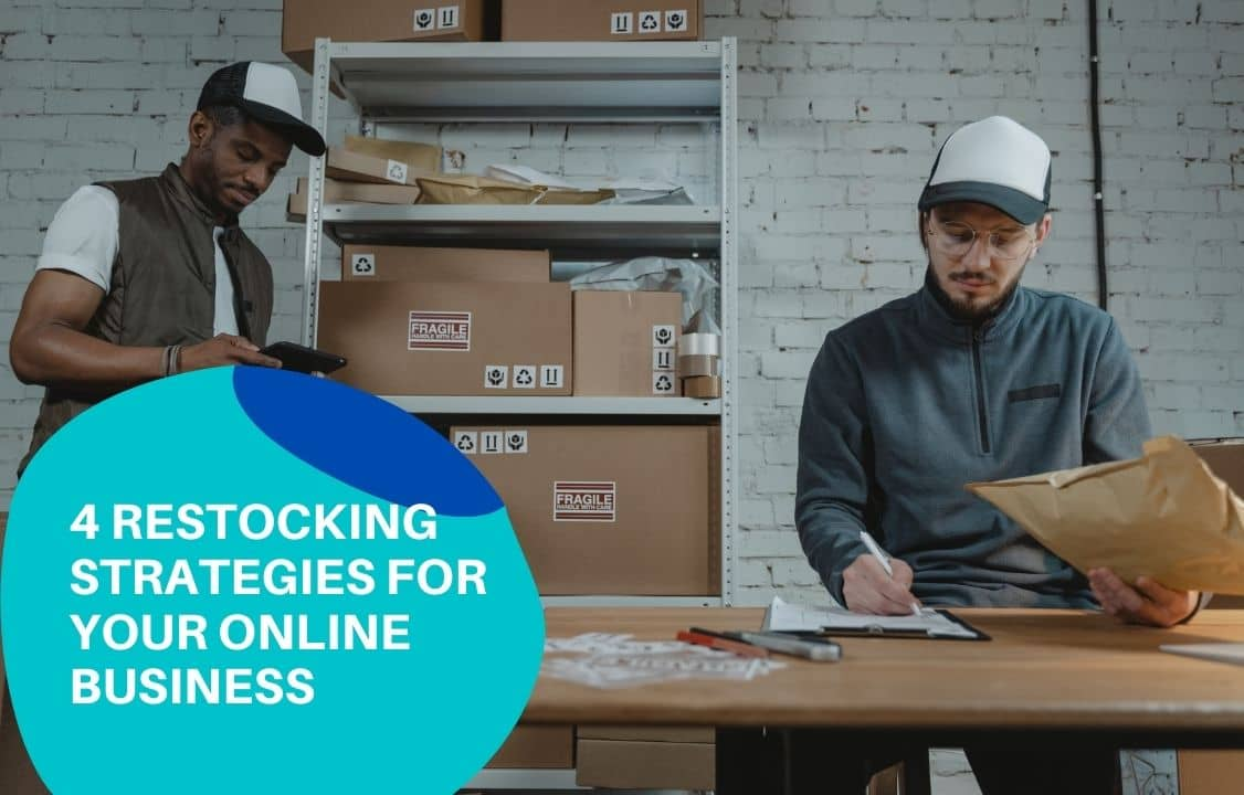 4 Restock Strategies for Your Online Business