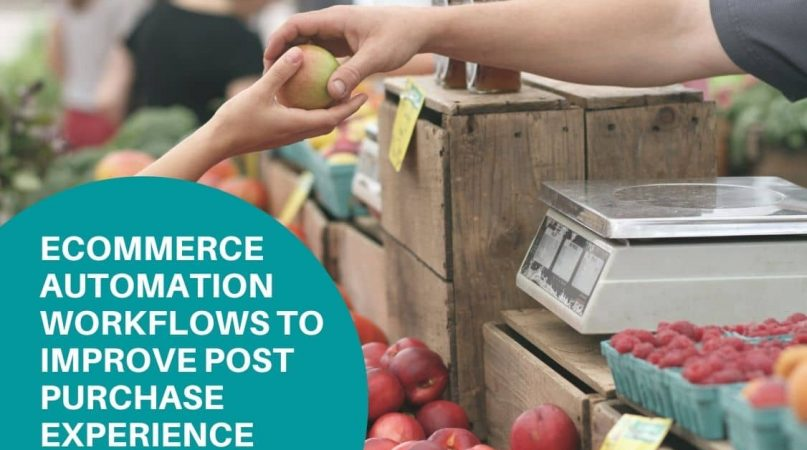 post purchase experience ecommerce automation workflows