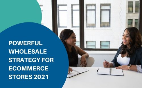 Wholesale strategy for ecommerce store