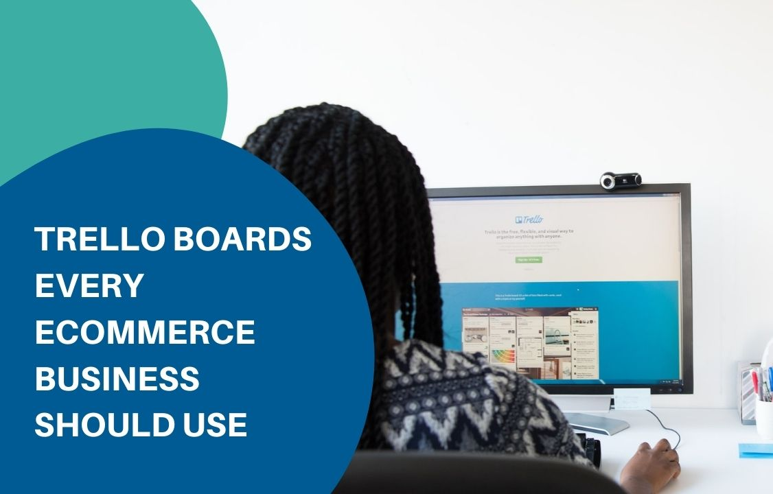 Trello-boards-every-ecommerce-business-should-use