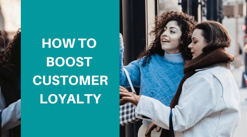 boost customer loyalty