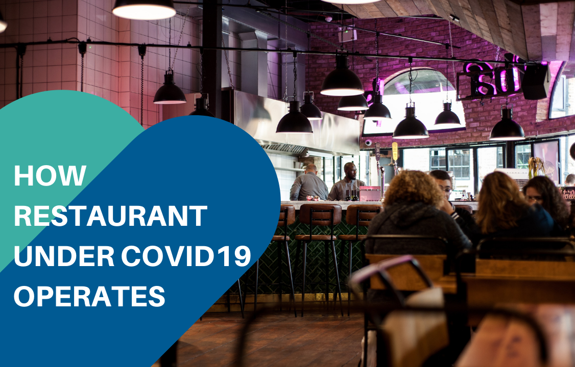 Restaurants operates in the time of COVID19