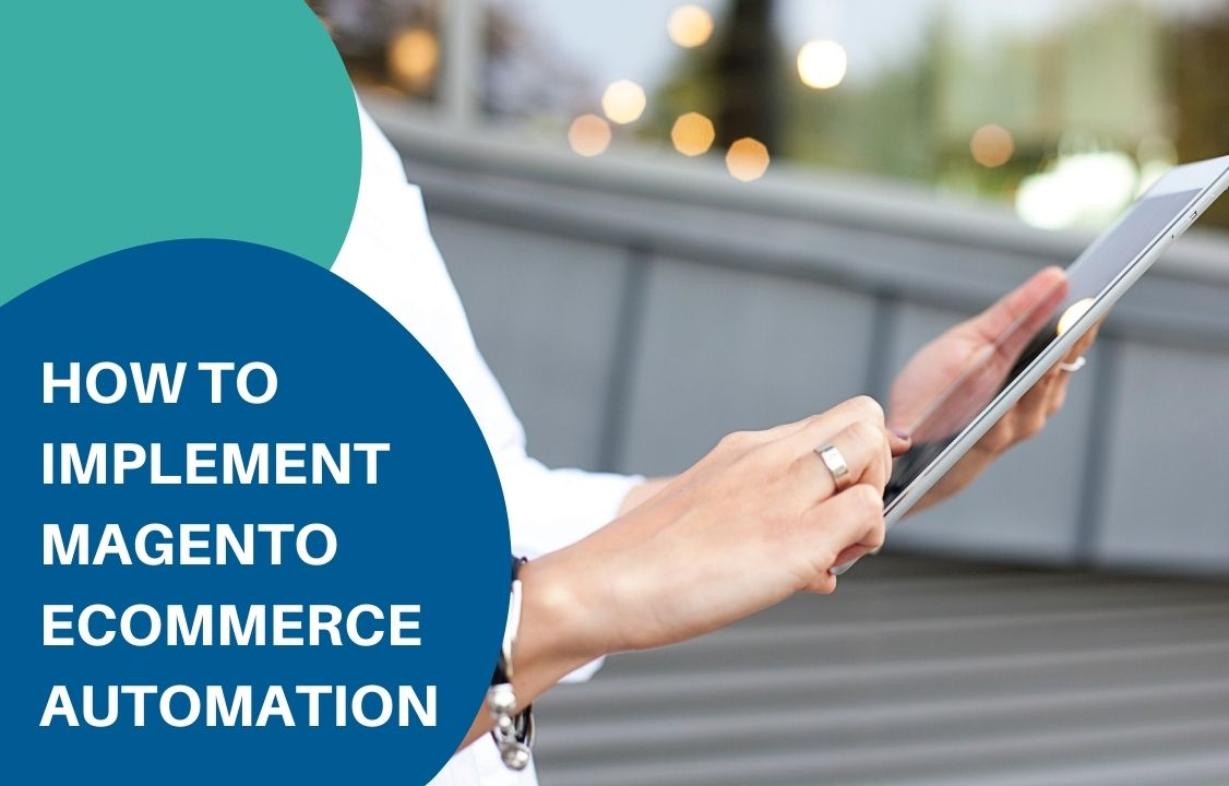 a person holding an ipad checking on Magento ecommerce automation