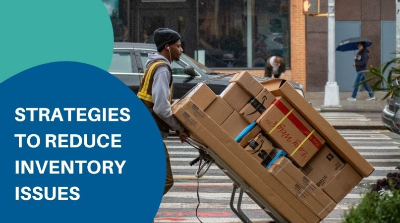 Strategies to reduce inventory issues