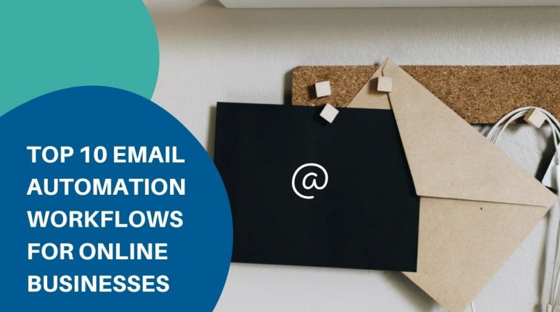 Top email automation workflows for online businesses