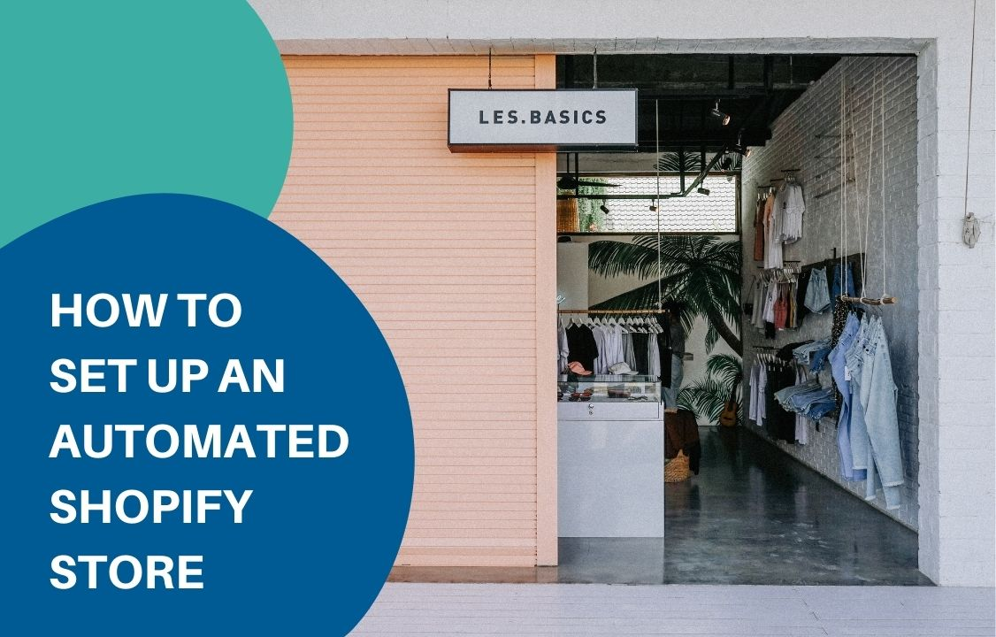 an automated shopify clothes store