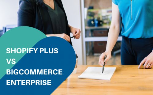 a woman pointing the pen in the white paper comparing shopify plus and bigcommerce enterprise